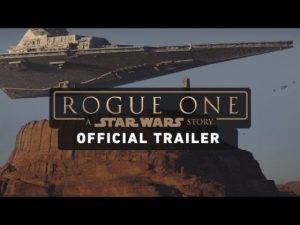Rogure One STAR WARS STORY OFFICIAL TRTAILLER