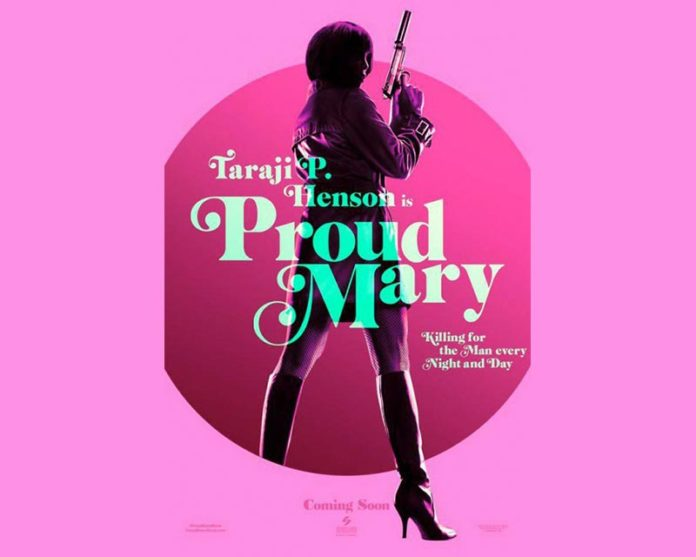 Proud Mary Upcoming 2018 movies